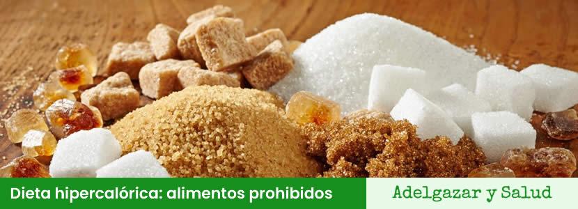 dieta hipercaloric alimentos prohibidos