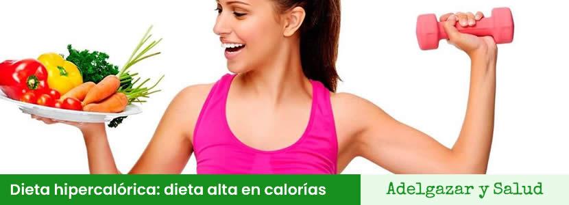 dieta hipercalorica alta en calorias