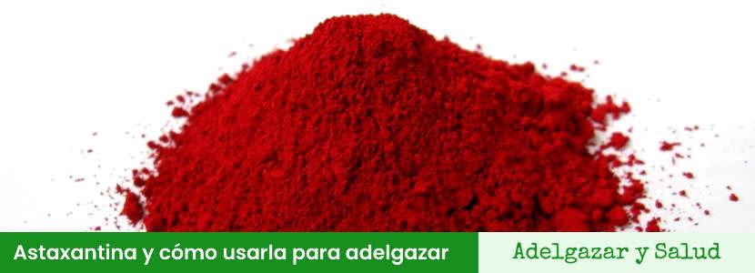 superalimentos Astaxantina adelgazar