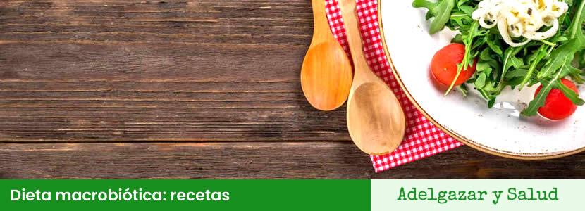 Dieta macrobiótica recetas