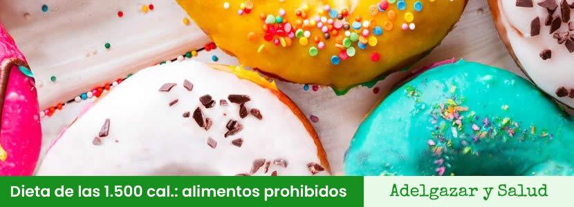 dieta de las 1500 calorias alimentos prohibidos