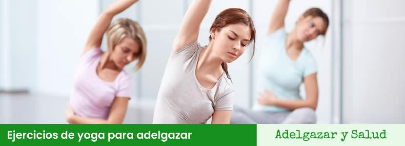 Ejercicios de yoga para adelgazar