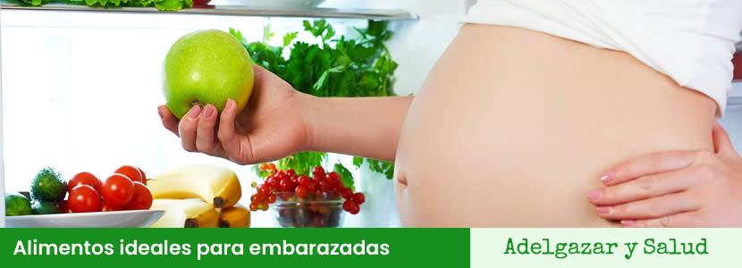 Alimentos ideales para embarazadas