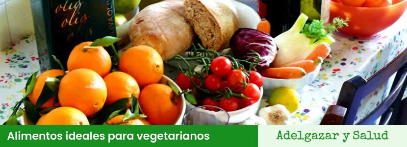 Alimentos ideales para vegetarianos