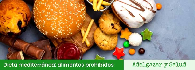 dieta mediterranea alimentos prohibidos