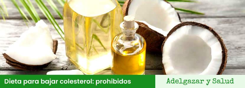 dieta para bajar colesterol alimentos prohibidos