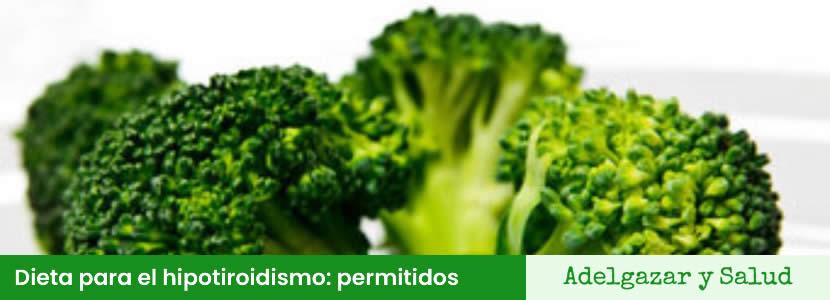 Dieta para el hipotiroidismo alimentos permitidos