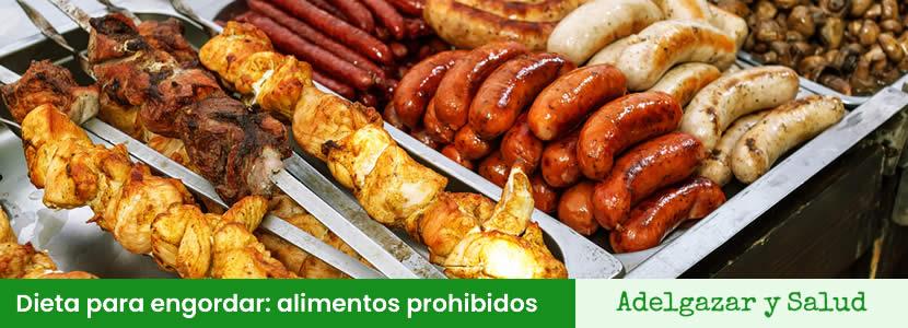 dieta para engordar alimentos prohibidos
