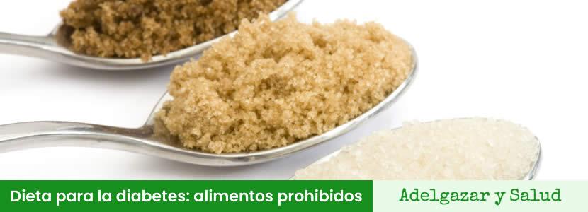 Dieta para la diabetes alimentos prohibidos